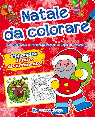 Natale da colorare. Ediz. illustrata