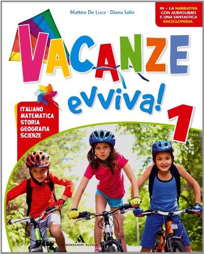 Vacanze evviva! Con Piccola enciclopedia del bosco-Musica nel bosco. Per la 1ª classe elementare