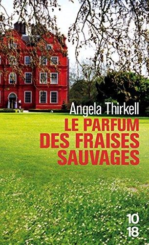 Le parfum des fraises sauvages par Angela THIRKELL