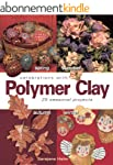 Celebrations With Polymer Clay: 25 Se...