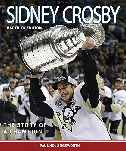 Sidney Crosby: The Hat Trick Edition por Paul Hollingsworth