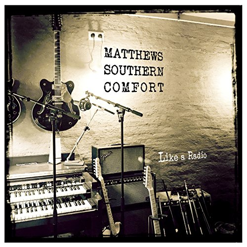 Like a Radio (Southern Comfort Matthew)