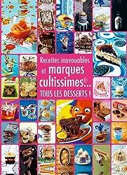 Desserts inavouables et marques cultissimes