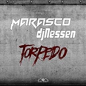 Marasco & DJ Nessen-Torpedo