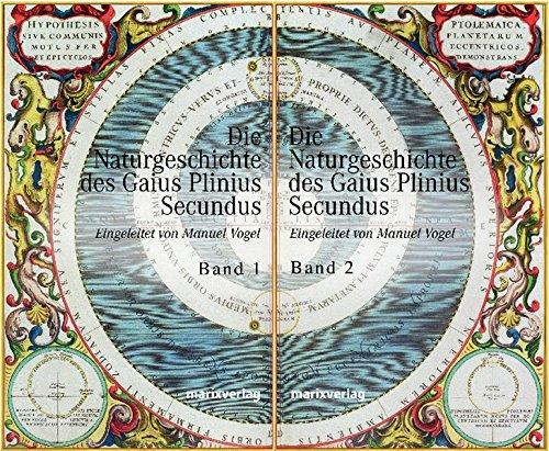 Die Naturgeschichte des Caius Plinius Secundus, 2 Bde.