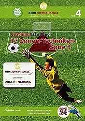 Coaching-Handbuch: 17 Zonen-Techniken (Zone 3): Die moderne Art der Torverteidigung Teil 4