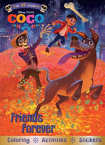 Disney Pixar Coco Friends Forever: Coloring - Activities - Stickers (Pixar Party Supplies)