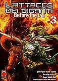 L'Attacco dei Giganti - Before the Fall: Il Manga n. 3