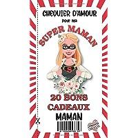 Chéquier 20 Bons Cadeaux MAMAN: Carnet de 20 Coupons - Idéal Comme Cadeau Fête des Mères Original - Tickets…