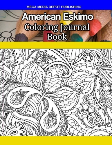 American Eskimo Coloring Journal Book por Mega Media Depot