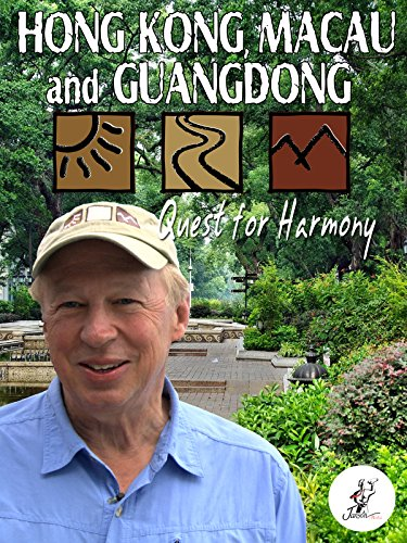 Hong Kong, Macau and Guangdong: Quest for Harmony [OV] -