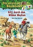 Das magische Baumhaus junior 10 - Ritt durch den Wilden Westen: Band 10