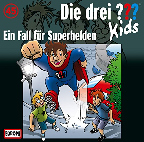 045/Ein Fall Für Superhelden (Superhelden Kid)