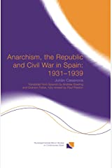 Anarchism, the Republic and Civil War in Spain: 1931-1939: 08 (Routledge/Canada Blanch Studies on Contemporary Spain) Tapa blanda