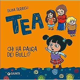 Chi ha paura dei bulli? Tea