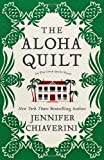 The Aloha Quilt (Elm Creek Quilts Novels)