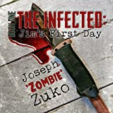 The Infected: Jim's First Day