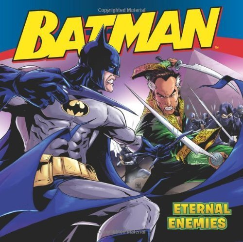 Batman Classic: Eternal Enemies by Sazaklis, John (2013) Paperback