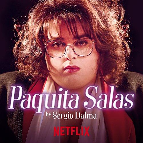 "¡Ay, Paquita! (From the Series ""Paquita Salas"")"
