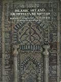 Islamic Art and Architecture, 650-1250  [Pelican History of Art]. (The Yale University Press Pelican History of Art Series)