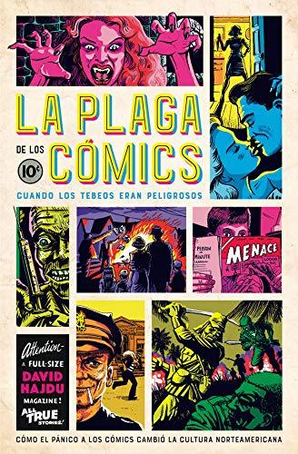 La Plaga De Los Cómics (Es Pop Ensayo)