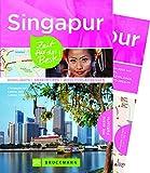 Bruckmann Reiseführer Singapur: Zeit für das Beste. Highlights, Geheimtipps, Wohlfühladressen. Inklusive Faltkarte zum Herausnehmen.