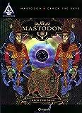 Mastodon - Crack the Skye (Guitar Recorded Versions) by Mastodon (2009-08-01)