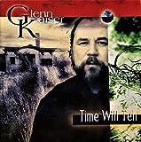 Songtexte von Glenn Kaiser - Time Will Tell