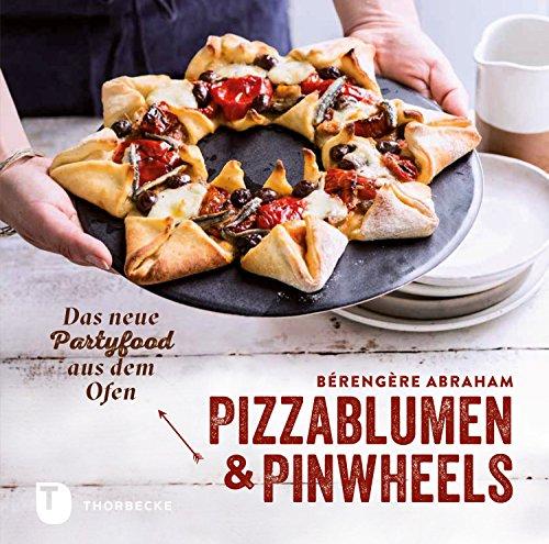 pizzablumen-und-pinwheels-das-neue-partyfood-aus-dem-ofen