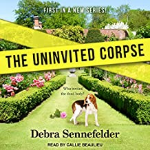 The Uninvited Corpse (Food Blogger Mysteries, Band 1)