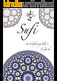 Sufi: An enlightening tale (English Edition)
