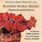 Seelenlandschaften: Musik und Dichtung - Joachim-Ernst Berendt liest spirituelle Poesie