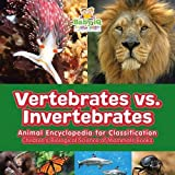 What are vertebrates? What are invertebrates? Learn the difference through this amazing book of scientific facts. The cool thing about this educational resource is that it effectively combines texts and pictures. The result of which is the easy under...
