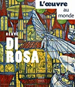 Hervé Di Rosa - L'oeuvre au monde de Sylvette Botella-Gaudichon