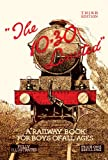 The 10.30 Limited: A Railway Book for Boys of All Ages (Old House Railway History Gwr)