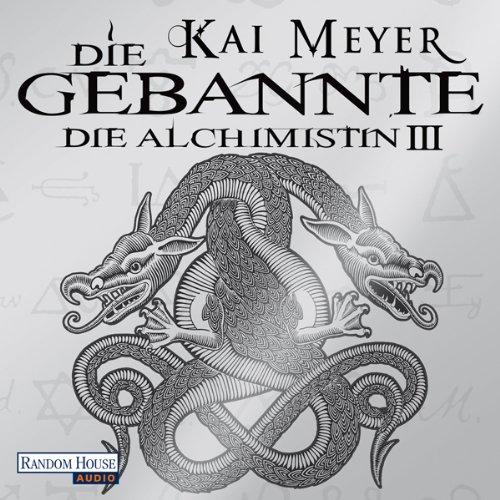 Buchseite und Rezensionen zu 'Die Gebannte (Die Alchimistin 3)' von Kai Meyer