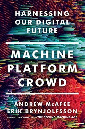 machine-platform-crowd-harnessing-our-digital-future