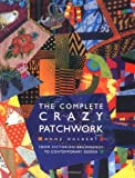 The Complete Crazy Patchwork