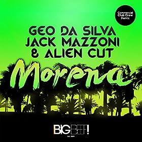 Geo Da Silva feat. Jack Mazzoni & Alien Cut-Morena