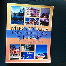 Mercadotecnia Para Hoteleria y Turismo
