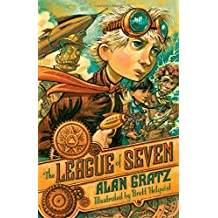 BY Gratz, Alan ( Author ) [ THE LEAGUE OF SEVEN ] Aug-2014 [ Hardcover ]