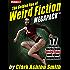 The Golden Age of Weird Fiction MEGAPACK TM Vol. 6: Clark Ashton Smith