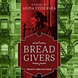 Bread Givers: A Novel, 3rd Edition