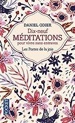 19 méditations pour vivre sans entraves