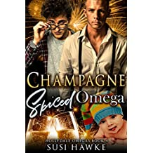 Champagne Spiced Omega: an M/M Omegaverse Mpreg Romance  (The Hollydale Omegas Book 4) (English Edition)