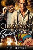 Champagne Spiced Omega: an M/M Omegaverse Mpreg Romance  (The Hollydale Omegas Book 4)