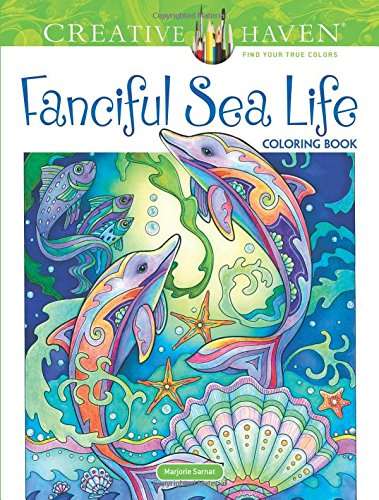 Creative Haven Fanciful Sea Life Coloring Book (Adult Coloring) (Creative Castle)