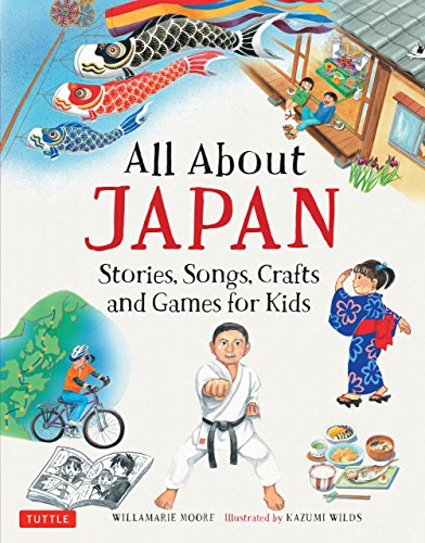All About Japan: Stories, Songs, Crafts and More (All About...countries) (English Edition)