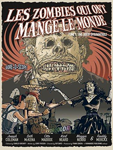 Les Zombies qui ont mangé le monde T1