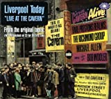 Liverpool Today Live At The Cavern